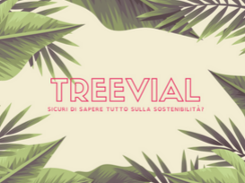 Treevial / Sicuri di sapere tutto sulla sostenibilità?